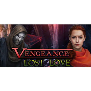 Vengeance: Lost Love (Steam/Global Instant Delivery)