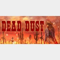 Dead Dust (Steam/Global Instant Delivery/11)