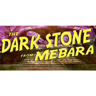 The Dark Stone from Mebara (Steam/Global Instant Delivery)