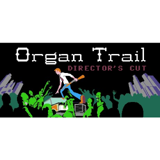 Organ Trail: Director's Cut includes Final Cut Expansion DLC (Steam/Global Instant Delivery)