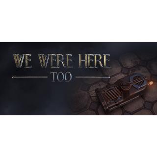 We Were Here Too (Steam/Global Instant Delivery/2)