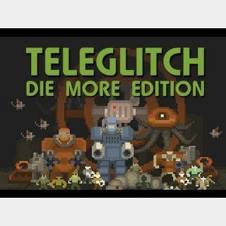 ✔️ Teleglitch: Die More Edition