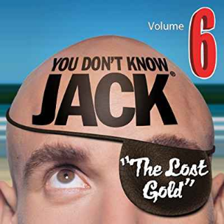 ✔️YOU DON'T KNOW JACK Vol. 6 The Lost Gold