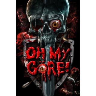 ✔️Oh My Gore!