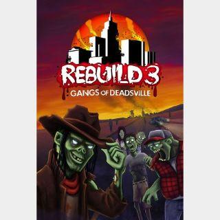 ✔️Rebuild 3: Gangs of Deadsville