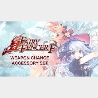 ✔️Fairy Fencer F: Weapon Change Accessory Set