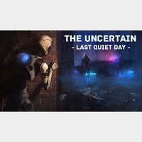 The Uncertain - The Last Quiet Day