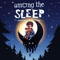 ✔️Among the Sleep - Enhanced Edition