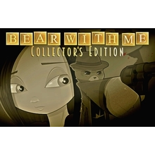 Bear With Me - Collector's Edition --INSTANT DELIVERY