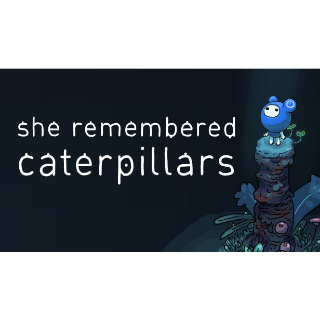 She Remembered Caterpillars | Steam Key |Instant Delivery