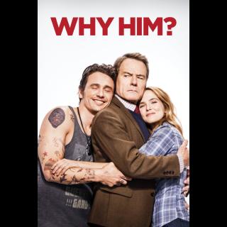 Why Him? VUDU MOVIES ANYWHERE