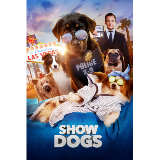 Show Dogs VUDU MOVIES ANYWHERE