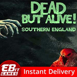 Dead But Alive! Southern England | Instant & Automatic Delivery | PC Steam Key