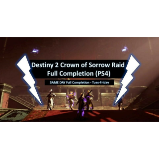 I will complete a Destiny 2 Crown of Sorrow Raid on PS4