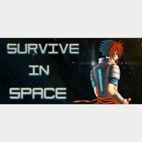 Survive in Space Steam CD Key GLOBAL   🔑 INSTANT DELIVERY 🔑  