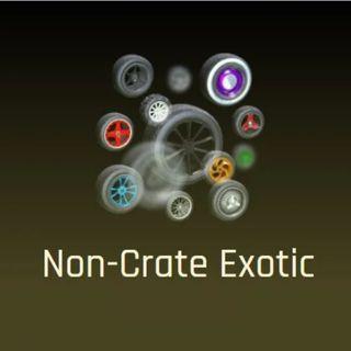 25x Non Crate Exotics