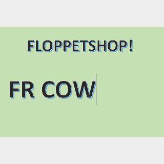 Pet   FR COW
