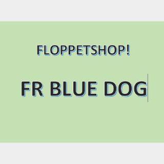 Pet   FR BLUE DOG