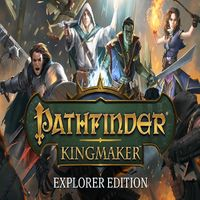 Pathfinder Kingmaker Explorer Edition - INSTANT