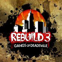 Rebuild 3 Gangs of Deadsville - INSTANT