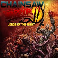 Chainsaw Warrior: Lords of the Night - INSTANT