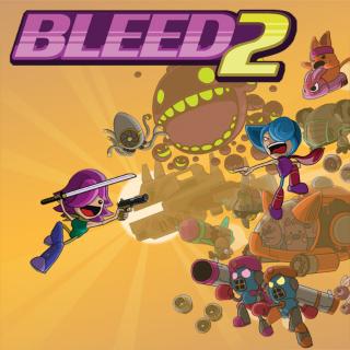 Bleed 2 - INSTANT