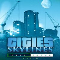 Cities: Skylines - Deep Focus Radio (DLC) - INSTANT