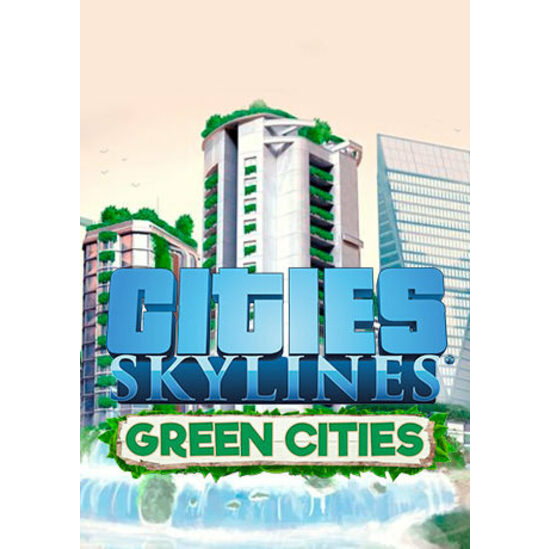 Cities: Skylines - Green Cities (DLC) Steam Key GLOBAL