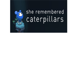 She Remembered Caterpillars Steam Key GLOBAL