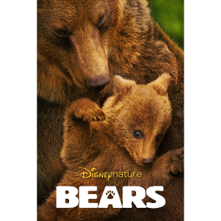 Disney Nature: Bears | HDX - Movies Anywhere