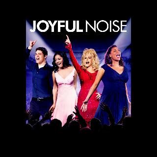 Joyful Noise | Digital SD | UV | Vudu | MA