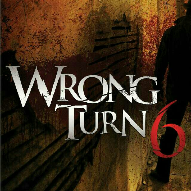 Wrong Turn 6 The Last Resort (...