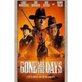 Gone Are the Days | Digital HD | Vudu