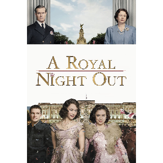 A Royal Night Out | Digital HD | Vudu | MA