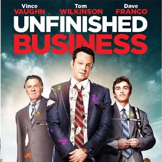 Unfinished Business | Digital HD | Vudu | MA