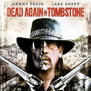 Dead Again in Tombstone | Digital HD | Vudu | MA