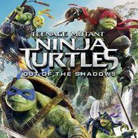 Teenage Mutant Ninja Turtles: Out of the Shadows | Digital HDX | Vudu