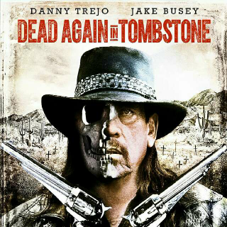 Dead Again in Tombstone | Digital HD | Vudu | MA