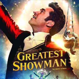 The Greatest Showman | Digital HD | Vudu | MA