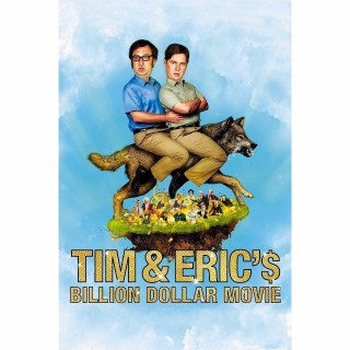 Tim and Eric's Billion Dollar Movie iTunes