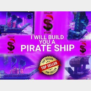I will Build you a PIRATE SHIP