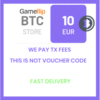 10 EUR (BTC) (XBT) Bitcoin Cryptocurrency / We pay TX fees (Priority) / Not voucher / Fast delivery
