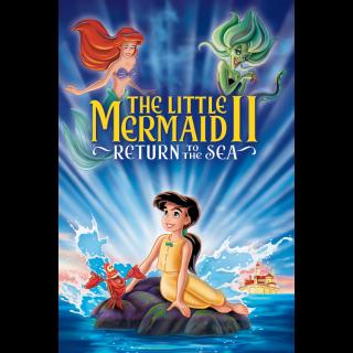The Little Mermaid II: Return to the Sea / HD / MoviesAnywhere / Vudu / iTunes and more