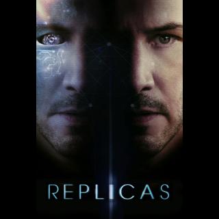 Replicas / Vudu / Fandango / iTunes / GooglePlay