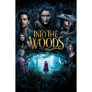 Into the Woods / HD / Movies Anywhere / iTunes / VUDU