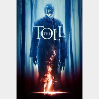 The Toll / HD / Vudu / iTunes / Google Play / Fandango Now all via movieredeem.com