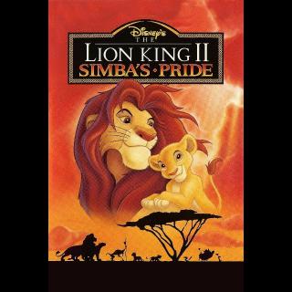 The Lion King 2: Simba's Pride / HD / Movies Anywhere / Vudu / iTunes