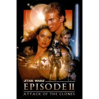 Star Wars: Episode II - Attack of the Clones / 4K UHD / Movies Anywhere / VUDU