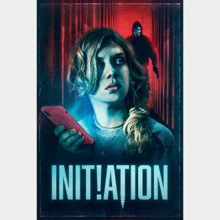 Initiation / 4K UHD on iTunes or HDX on Vudu