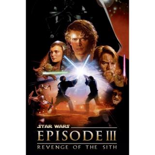 Star Wars: Episode III - Revenge of the Sith / 4K UHD / Movies Anywhere / iTunes / VUDU